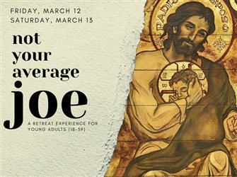 Retreat for young adults to focus on inspirations of St. Joseph